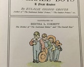 NEW listing Eulalie Osgood Grover The OVERALL BOYS 1905 children book Sunbonnet babies first reader illust bertha l corbett rand mcnally