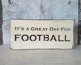 Football Sign, It's a great Day For Football, Primitive Football Sign, Rustic Football Sign, Sport Sign, Primitive, Primitive Decor