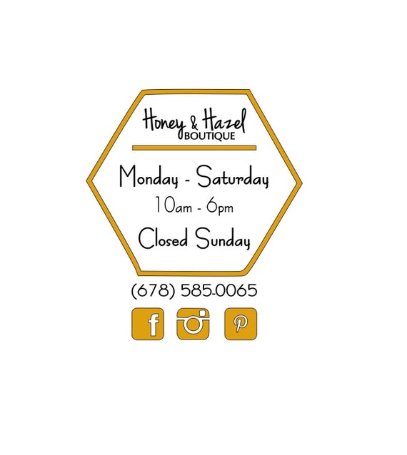 Business Hours / Store Hours / Open Hours / Closed Hours / Open Closed / Store window / Vinyl / Decal / Octagon Sign / Social Networking