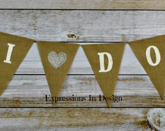 I Do Banner, Engagement Party Banner, I Do Wedding Banner, Wedding Announcement, I Do Photo Prop, Engagement Announcement