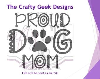 Proud Dog Mom SVG File