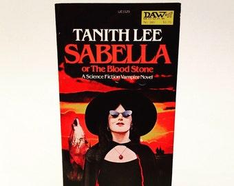 Vintage Horror Sci Fi Book Sabella by Tanith Lee 1980 Paperback