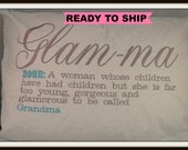 Glamma Pillow -- Ready to ship- Glamma pillow  too glamorous to be a grandma pillow-- blue and gray