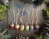 Wool acorn ornaments, set of 6, Earth Tones Rainbow, felt rainbow acorn ornaments, Waldorf Christmas, Montessori acorns, miniature ornaments