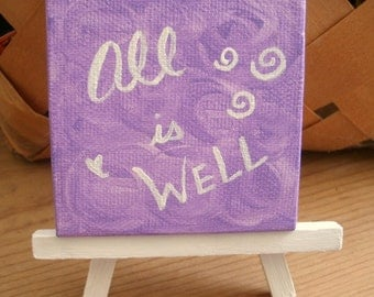 """Affirmation Art, Acrylic Painting on Mini Canvas, All Is Well, Small Reminder Artwork, 3"""" x 3"""" Canvas, White Painted Easel, Purple Lavender"""