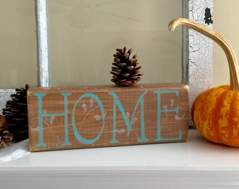 HOME rustic decor, Word art, farmhouse decor, wood block, brown aqua gray, letters hand painted