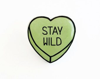 Stay Wild - Anti Conversation Green Heart Lapel Pin Brooch Badge