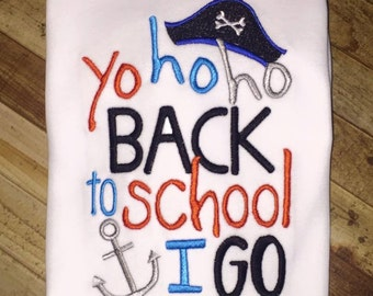 Pirate Back to School Shirt- Yo Ho Ho Back to School I go