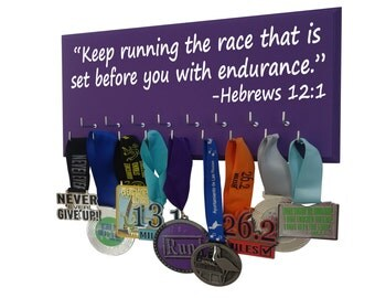 Running Medal display Rack / inspirational bible verse / Keep running the race that is set before you with endurance. hebrews 12:1