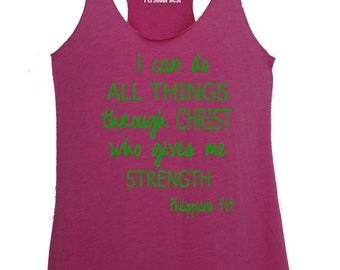 Tank top for women's - running tops for women's - running tank - woman running shirt - Philippians 4:13 - I can do all things ...Christ