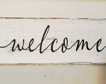 Welcome wood sign -Shabby Chic Barn/Pallet Hand Painted Rustic custom Reclaimed wood sign distressed home decor / Love/wedding gift/ signs