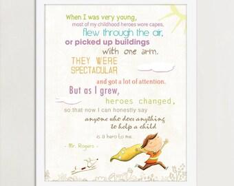 Inspirational Quotes for Teachers, Teacher Gift,  Inspiration Art, Child Art, Classroom Art, Hero Quote