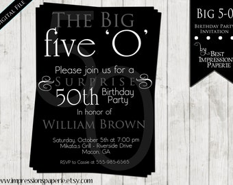 Big 5-0 - A Customizable Birthday Party Invitation - Black and White - 50th 40th 60th Surprise Birthday Party