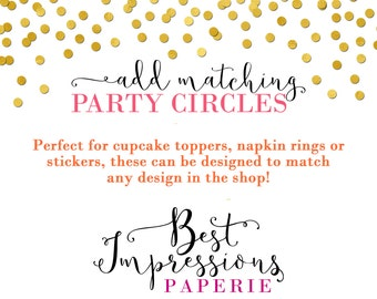 Party Circles to Match any Design
