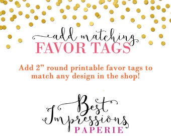 Printable Favor Tags to Match any Design
