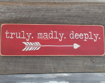 Truly Madly Deeply Distressed Wood Sign