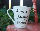 """Made to Order Wizard People, Dear Reader """"I am a beautiful animal, I am a destroyer of worlds"""" Sm or Med/Lg white quote mug - Harry Potter"""