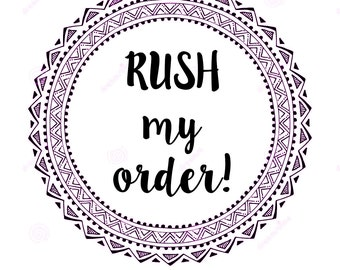 RUSH ORDER Upgrade | 3-5 day turn-around time | Please read description