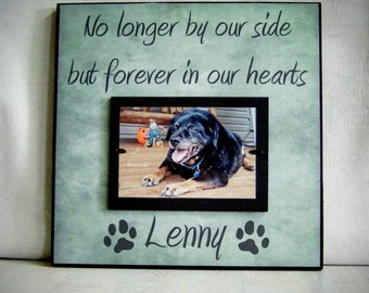 Personalized Pet Picture Frame, Pet Memorial, Dog Memorial Gift, Dog Memorial Frame, Cat Memorial, No Longer By Our Side, Gift for Pet Loss