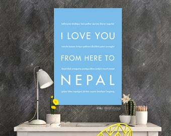 Nepal Travel Gift Idea, I Love You From Here To NEPAL, Shown in Light Blue - Choose Color, Kathmandu Trip