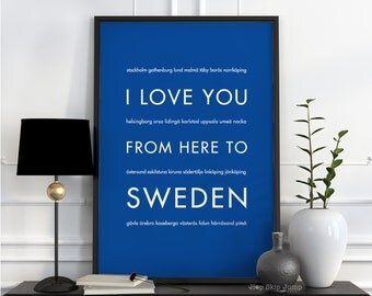 Sweden Poster, Stockholm Poster, Sweden Gift, Travel Art, Sweden Blue, Wall Decor, I Love You From Here To SWEDEN, Shown in Royal Blue