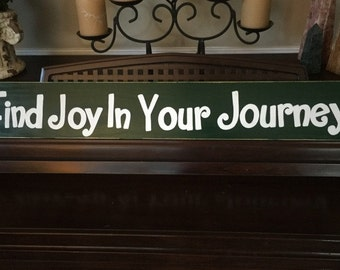 Find JOY in your Journey Wall Art Sign Plaque Wooden You Pick Color Hand Painted Adventure Seekers