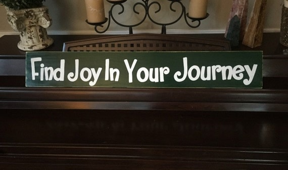 Find Joy In Your Journey Wall Art Sign Plaque Wooden You Pick