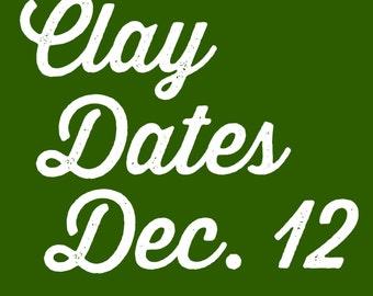 Clay Dates @ Tasha Biggers Pottery: Monday, Dec. 12, 2016, 5-7 pm