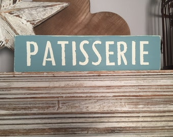 Handmade Wooden Sign - Patisserie - Rustic, Vintage, Shabby Chic, 40cm