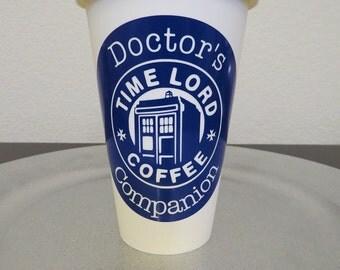 CUSTOM LISTING for LINDSAY...Doctor Who...Doctor's Companion Tumbler