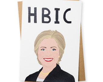 HILLARY CLINTON. HBIC  . Greeting Card . Friendship . Kraft Envelope
