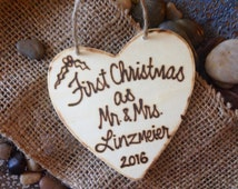 First Christmas as Mr. & Mrs. First Christmas Together Rustic Custom Wood Ornament Personalized for the Newlyweds 2015