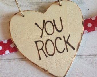 Valentine Sweetheart YOU ROCK cutie Wood Heart Tag Ornament Gift Boyfriend Girlfriend Husband Wife BFF Brother Sister Mom Dad