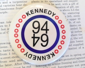 Vintage Kennedy Campaign Election Button 94 64  (item 12)