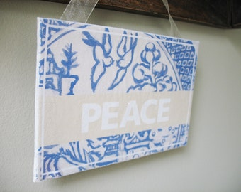 "Blue Willow Sign ""PEACE 3"" 6""x4"""