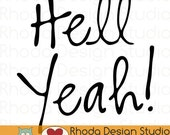 Hell Yeah! Vinyl Sticker Silhouette Cameo or Cricut Cutting File | SVG Quote Expression