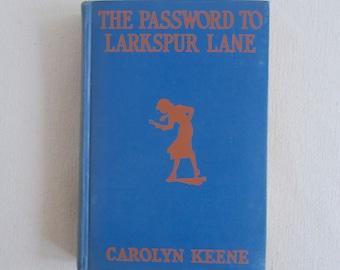 The Password to Larkspur Lane by Carolyn Keene children's book Nancy Drew Mystery 1933