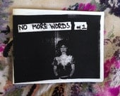 No More Words #1