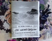 No More Words #2: On Heartbreak (and Queerness &, Most Importantly, Survival)