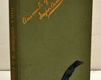 Animals of No Importance by D. Dewar, Published by Thacker, Hardback
