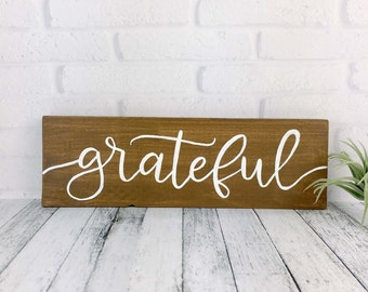 Grateful Wood Sign, Rustic Farmhouse Hand Lettered Fall Painted Decor, Stained Wood Thanksgiving Decor, Inspirational Art, Mantle Decor