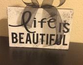 Wooden 6x9 life is beautiful vinyl sign