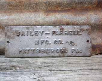Very Rare Cast Iron Wall Plaque Sign Bailey Farrell Manufacturing Company Pittsburgh Pa Early 1900s Industrial Metal Sign Vintage Old Sign