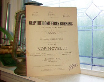 Vintage Sheet Music 1914 Keep The Home Fires Burning Till The Boys Come Home  WWI Patriotic