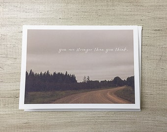 Greeting Card | Encouragement | You are stronger than you think | Sympathy