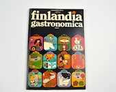 Finlandia Gastronomica Cook Book, Finland Food Guide, Guide to Finland, Finnish Recipes, Pasties, Black Bread, Finland Food, Herring,