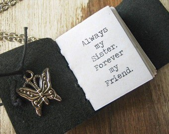 Always my sister forever my friend book necklace inspirational jewelry miniature book journal with sister quote handstitched leather journal