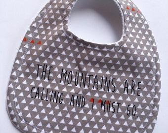 The Mountains are Calling and I Must Go Bib, Mountain Baby Bib, Snowboarding Bib, Skiing Bib