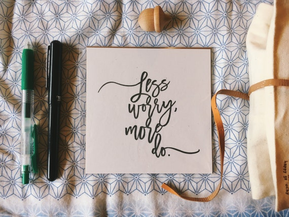 Less Worry More Do | Inspirational Letterpress Mini Print