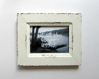 FRAMED Typography Inspirational Print: not all who wander are lost